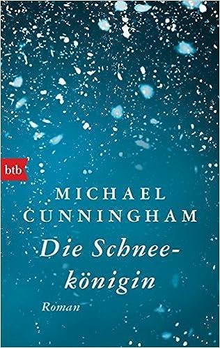 Michael Cunningham: Die Schneekönigin; Homo-Bücher alphabetisch nach Titeln