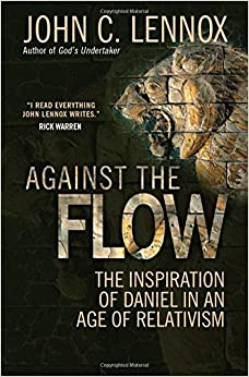 Book Against the Flow: The Inspiration of Daniel in an Age of Relativism