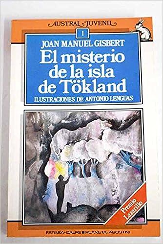 El misterio de la isla de tokland (Austral Juvenil): Amazon.es: Joan Manuel Gisbert: Libros