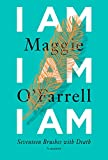 ISBN: 0525520228 - I Am, I Am, I Am: Seventeen Brushes with Death