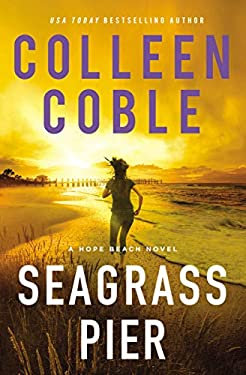 Seagrass Pier (The Hope Beach Series Book 3)