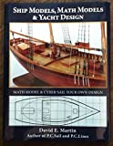 : Ship Models, Math Models & Yacht Design.