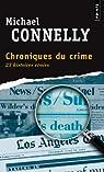 Chroniques du crime : Articles de presse (1984-1992) par Connelly