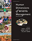 Human Dimensions of Wildlife Management, , 1421406543
