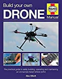 Build Your Own Drone Manual (Haynes Owners' Workshop Manual)