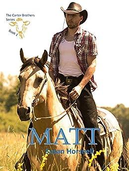 Matt (The Carter Brothers Book 1) by [Horsnell, Susan]