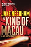 The King of Macau (The Jack Shepherd novels) (Volume 4)