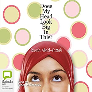 Does My Head Look Big in This? Audiobook