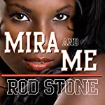 Mira & Me: Lovers-in-Law | Rod Wells