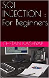 SQL INJECTION : For Beginners