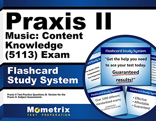 Praxis II Music: Content Knowledge (5113) Exam Flashcard Study System: Praxis II Test Practice Questions & Review for the Praxis II: Subject Assessments (Cards)
