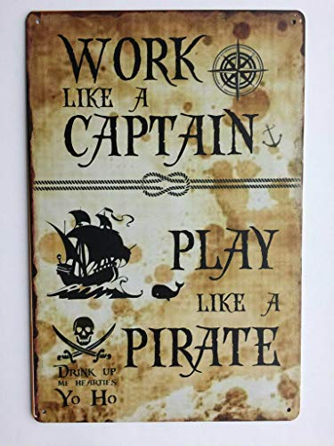 (Work Like A Captain & Play Like A Pirate Bar Sign. Tin Sign. TS119)