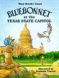 Bluebonnet at the Texas State Capitol (Bluebonnet Series)