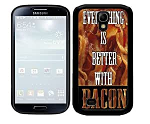 Everything is Better with Bacon Quote with Bacon Stripes in Background 2-Piece Dual Layer High Impact Black Silicone Cell Phone Case Cover Samsung Galaxy S4 I9500