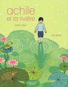 """Afficher """"Achille et la rivière"""""""