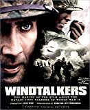 Windtalkers: The Making of the Film about the Navajo Code Talkers of World War II (Pictorial Moviebook)
