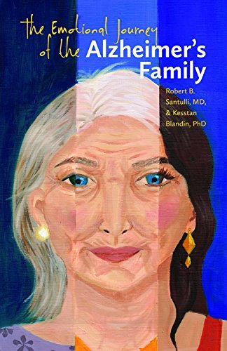 The Emotional Journey of the Alzheimer's Family by Robert B. Santulli MD - Mall Dartmouth Stores
