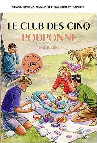 Le Club Des 5 Pouponne Amazon Fr Bruno Vincent Livres