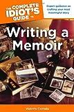 Writing a Memoir, Tom Monteleone and Victoria Costello, 1615641238