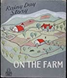 img - for A Rainy Day Story on the Farm (Tell_A-Tale Books) book / textbook / text book