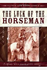 The Luck of the Horseman (Wild Jack Strong Trilogy) Paperback