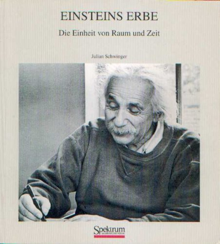 Einsteins Erbe: Die Einheit von Raum und Zeit