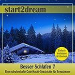 Besser Schlafen 7 (Phantasiereise): Eine märchenhafte Gute-Nacht-Geschichte für Erwachsene | Nils Klippstein,Frank Hoese