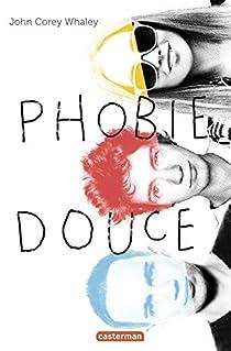 Phobie douce par John Corey Whaley