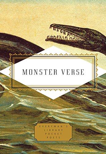Verse Series - Monster Verse: Poems Human and Inhuman (Everyman's Library Pocket Poets Series)