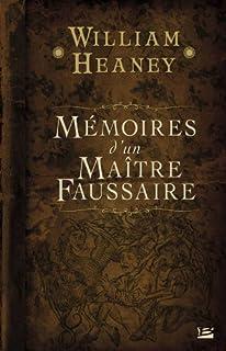 Mémoires d'un maître faussaire, Heaney, William