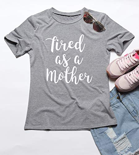 Erxvxp Tired as a Mother Letters Print T-Shirt for Women, Casual Basic Tops (XL) ()