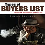 Types of Buyers List: Learn the Two Distinct Types of List | Linsay Bennett
