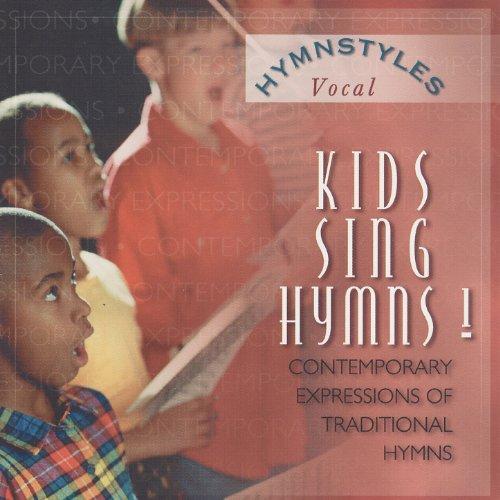 Hymn Styles - Kids Sing Hymns Volume ()