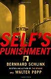 Self's Punishment, Bernhard Schlink and Walter Popp, 037570907X