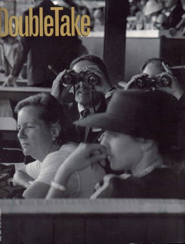 - DoubleTake 1997 Fall - Cover: Saratoga Racetrack, Photograp by William Noland