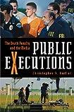 Public Executions, Christopher S. Kudlac, 0275993078