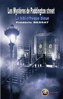 Les Mystères de Paddington Street par Bessat