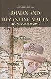 Roman and Byzantine Malta: Trade and Economy (Maltese Social Studies)