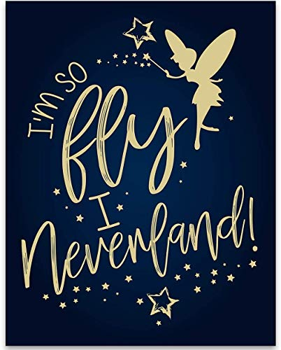 I'm So Fly I Neverland - 11x14 Unframed Typography Art Print - Great Funny Pun Gift Under $15 ()