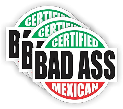 - Certified Badass Mexican V2 (3 PACK) Full Color Printed Sticker by StickerDad (size: 2