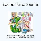 Louder Alex Louder, Natalie Finnigan, 1493682288