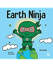 Earth Ninja: A Children's Book About Recycling, Reducing, and Reusing