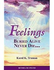 Feelings Buried Alive Never Die--