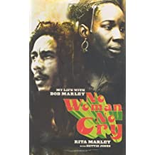 By Rita Marley No Woman No Cry: My Life with Bob Marley (1st First Edition) [Hardcover]