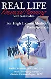 img - for Real Life Financial Planning with Case Studies for High Income Medical Professionals book / textbook / text book