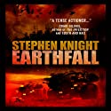 Earthfall Audiobook by Stephen Knight Narrated by Guy Williams