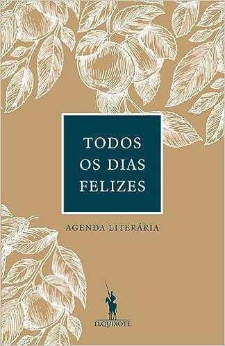 Todos Os Dias Felizes: Agenda Intemporal (Portuguese Edition ...
