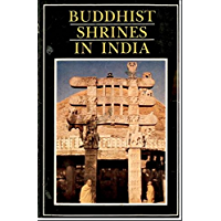Buddhist Shrines In India