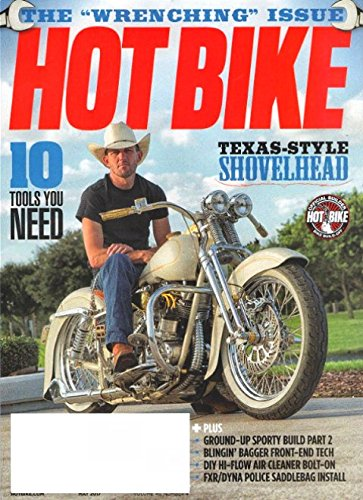 HOT BIKE Magazine May 2017 TEXAS SHOVELHEAD, John Zamora, Boulder Choppers