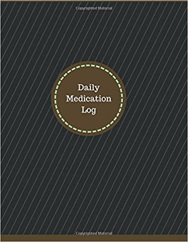 Manchester Designs - Daily Medication Log (logbook, Journal - 126 Pages, 8.5 X 11 Inches): Daily Medication Logbook (professional Cover, Large)